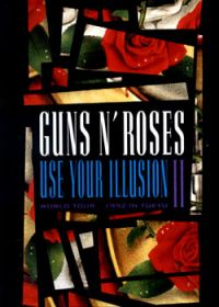 Cover Guns N' Roses - Use Your Illusion II - World Tour - 1992 In Tokyo [DVD]